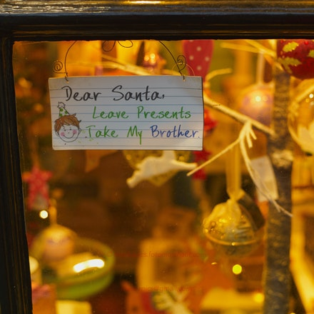 Dear Santa, Take My Brother - Window sign posted in Arundel Sussex, December 2014